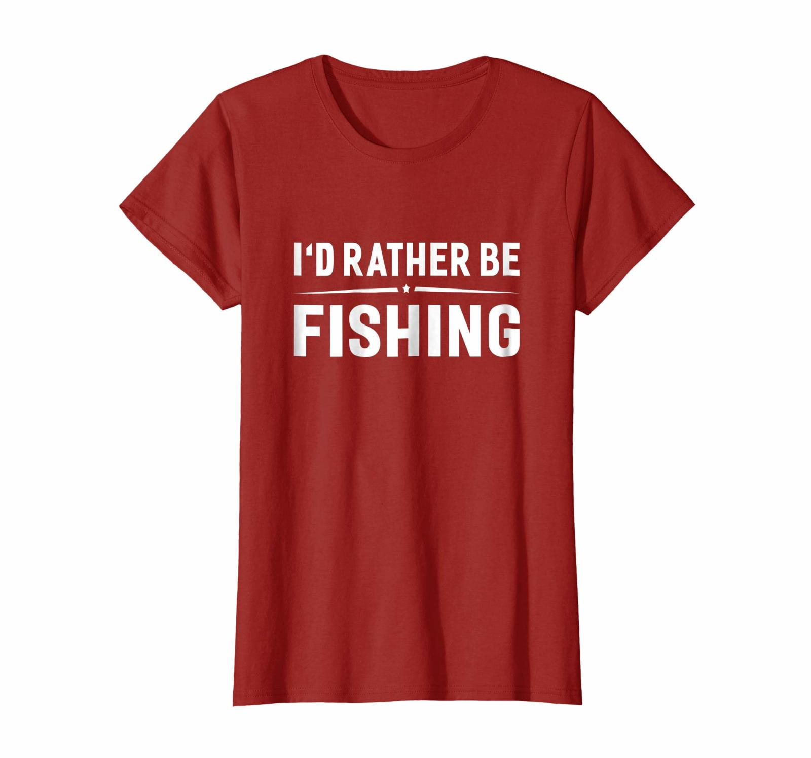 Primary image for New Shirts - I'd Rather Be Fishing Funny Fisherman Hilarious T-shirt Wowen