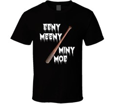 Eeny Meeny Miny Moe Negan Lucille T Shirt Walking Dead Baseball Bat Nove... - $13.83+