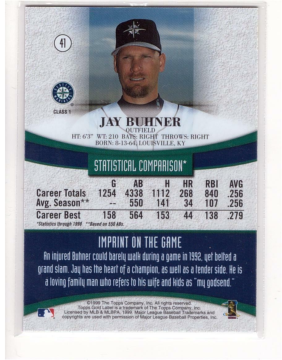 1999 Topps Gold Label #41 Jay Buhner Seattle Mariners Collectible Baseball Card image 2