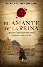 El amante de la Reina (Spanish Edition) [Hardcover] Sixto Sanchez - $14.99
