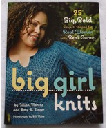 Big Girl Knits 25 Projects Shaped for Real Women with Real Curves 2006 p... - $23.02