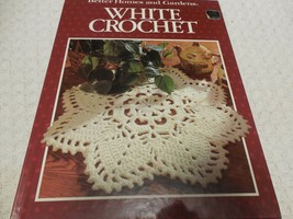 White Crochet Better Homes and Gardens Hard cover Book Patterns Gifts Spreads  - $11.68