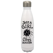 Just a Girl Who Loves Soccer 17oz Stainless Steel Water Bottle Gift Blac... - $34.95
