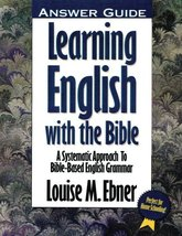 Learning English with the Bible: Answer Guide Ebner, Louise - $13.00