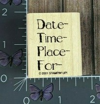 Stampin' Up! Date Time Place Invitation Rubber Stamp 2001 For Wood Mount... - $2.48