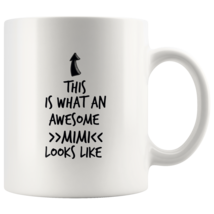 Coffee mug gift What an awesome MIMI mug - $16.50