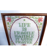 Framed 1970s Cross Stitch Life Is Fragile Handle With Prayer Butterflies - $18.00