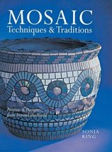 Mosaic Techniques & Traditions: Projects & Designs from Around the World... - $10.44