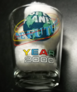 Year 2000 Shot Glass One Planet One Future Clear Glass with Global Theme - $6.99
