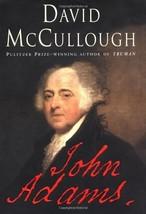 John Adams [Hardcover] McCullough, David - $13.37