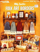 Leisure Arts 308 MILLY SMITH'S FOLK ART BORDERS Book 2 Cross Stitch - $5.00