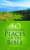 40 Fascinating Places of the Bible (VALUE BOOKS) [Paperback] Caughey, Ellen - $3.33