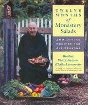 Twelve Months of Monastery Salads : 200 Recipes Cookbook - Victor Latour... - $43.61