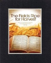For Inspiration - Ripe Fields. . . 8 x 10 Inches Biblical/Religious Verses set i - $11.14