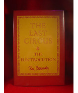 Ray Bradbury THE LAST CIRCUS & THE ELECTROCUTION - 1st trade edition /ja... - $142.10