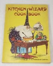 KITCHEN WIZARD COOKBOOK for Kids ~ Deborah Jarvis, 1977 - $18.99