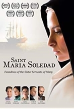 Saint Maria Soledad - Foundress of the Sister Servants of Mary