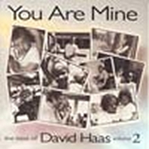 YOU ARE MINE - Volume 2 by David Haas