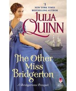 The Other Miss Bridgerton : A Bridgerton Prequel - by Julia Quinn  -  Br... - $19.95