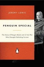 Penguin Special: The Story of Allen Lane, the Founder of Penguin Books a... - $18.95