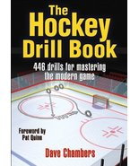 The Hockey Drill Book (The Drill Book Series) Chambers, Dave - $4.83