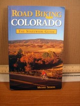 Colorado Guidebooks: Road Biking Colorado : The Statewide Guide (2005, PB) - $4.49