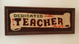 "Vintage Sampler Framed ""Dedicated Teacher"" - $13.36"