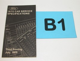 1975 Ford Car Service Specifications Manual Third Printing July 1975 #B1 - $19.75