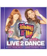 Shake It Up: Live 2 Dance (CD, Mar-2012, Walt Disney) Bella Thorne and Z... - $3.95