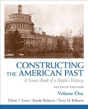 Constructing the American Past: A Source Book of a People's History, Vol... - $1.96