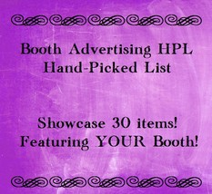 Hand Picked List HPL Booth Promotion Showcasing 30 Booth Items - $5.00