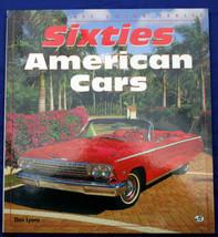 SIXTIES AMERICAN CARS: ENTHUSIAST COLOR SERIES Dan Lyons MBI FEFP 1998 F... - $9.00