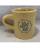 Life Is Good Coffee Tea Cocoa Mug Cup Dog There are always flowers Yello... - $19.79