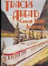 TRACKS AHEAD - GREAT TRAIN JOURNEYS NEW DVD - $68.50