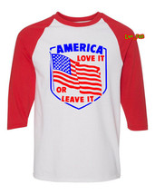 AMERICA LOVE IT OR LEAVE IT T SHIRT RAGLAN vintage retro style patriot o... - $19.79+
