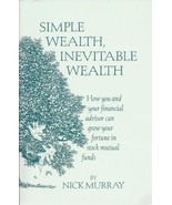 Simple Wealth, Inevitable Wealth: How You and Your Financial Advisor Can... - $84.49
