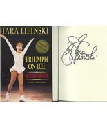 TARA LIPINSKI SIGNED BOOK TRIUMPH ON ICE FIGURE SKATING 1998 OLYMPIC GOL... - $39.99