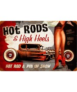 Hot Rod and High Heels Pin Up Show  Metal Sign - $29.95