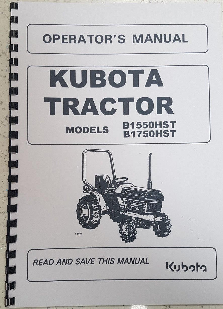 KUBOTA B1550HST B1750HST TRACTOR OPERATOR MANUAL REPRINTED COMB BOUND