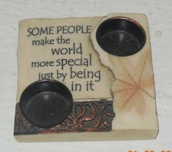 "Candle Holder ""some people make the world More Special Just being in it""... - $9.50"