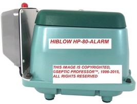 HIBLOW HP-80-A WITH ALARM NEW SEPTIC AIR PUMP AERATOR MS TX LA - $384.99