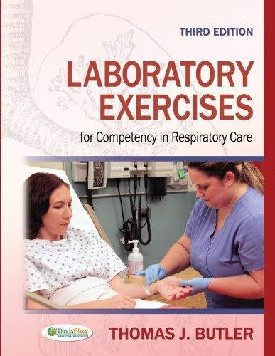 Primary image for Laboratory Exercises for Competency in Respiratory Care [Paperback] Butler Ph.D