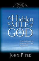 The Hidden Smile of God: The Fruit of Affliction in the Lives of John Bunyan, Wi image 2