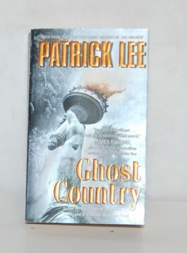 Patrick Lee Ghost Country Paperback Science Fiction Thriller