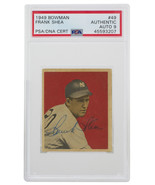 Frank Shea Signed 1949 Bowman #49 New York Yankees Baseball Card PSA/DNA... - $453.95