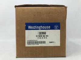 Westinghouse EB3060 Nib 3P 60A 240V Breaker Brand New Free Shipping - $93.46