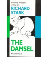 THE DAMSEL Richard Stark aka Donald Westlake - THRILLER - GROFIELD THE T... - $9.99
