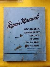 Ford 100E Prefect Anglia Escort Squire & Thames Van '53- Factory Workshop Manual - $34.50