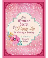 The Woman's Secret of a Happy Life  for Morning & Evening [Paperback] Ma... - $10.08
