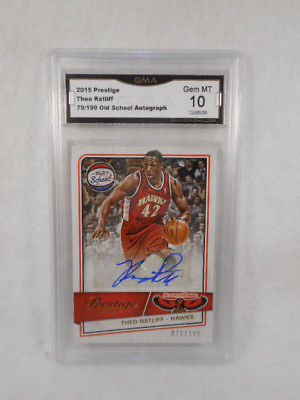 2015 Prestige 79/199 Theo Ratliff Old School Auto GMA Graded Gem 10
